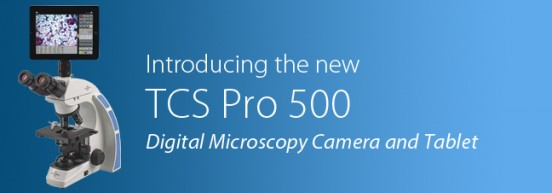 Introducing the TCS Pro 500 Digital Microscopy Camera and Tablet