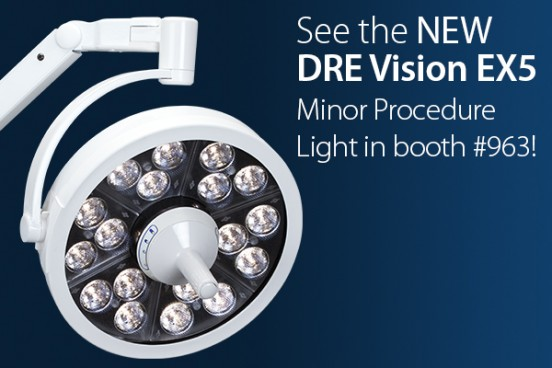 See the NEW DRE Vision EX5 Minor Procedure Light in booth #963!